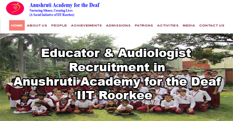 Educator & Audiologist Recruitment in IIT Roorkee