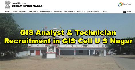 GIS Analyst & Technician Recruitment in GIS Cell, U S Nagar