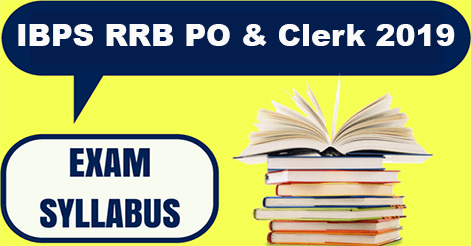 IBPS RRB 2019 Prelims & Mains Exam Syllabus