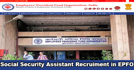Social Security Assistant (SSA) Recruitment in EPFO