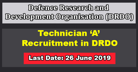 Technician 'A' Recruitment in DRDO