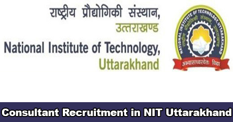 Consultant Recruitment in NIT Uttarakhand