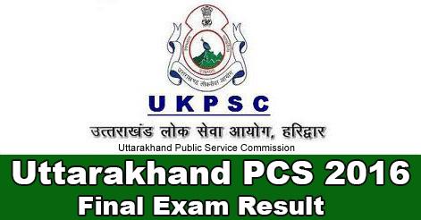 Uttarakhand PCS 2016 Final Result Out