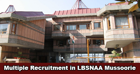 Multiple Post Recruitment in LBSNAA Mussoorie