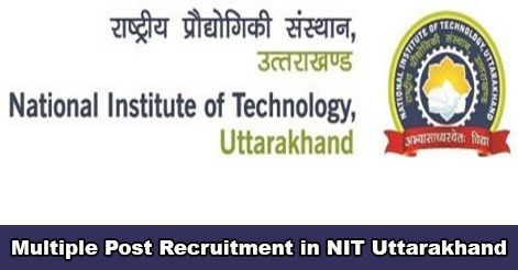Multiple Post Recruitment in NIT Uttarakhand