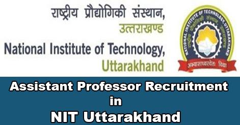 Assistant Professor Recruitment in NIT Uttarakhand