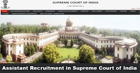 Assistant Recruitment in Supreme Court of India