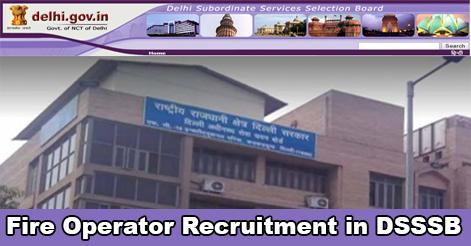 Fire Operator Recruitment in DSSSB