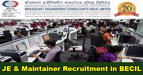 JE & Maintainer Recruitment in BECIL