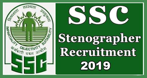 SSC Stenographer Grade C & D Recruitment 2019