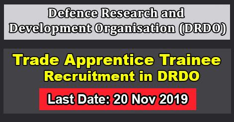 Trade Apprentice Trainee Recruitment in DRDO