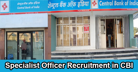 Specialist Officer (SO) Recruitment in Central Bank of India