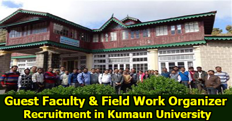 Guest Faculty & Field Work Organizer Recruitment in Kumaun University
