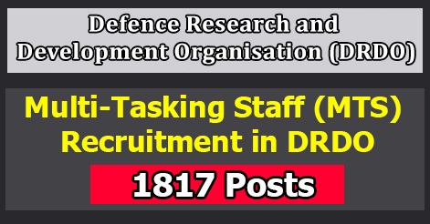 Multi-Tasking Staff (MTS) Recruitment in DRDO