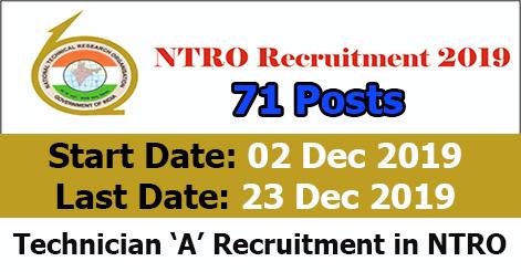 Technician 'A' Recruitment in NTRO