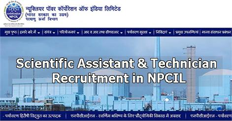 Scientific Assistant & Technician Recruitment in NPCIL
