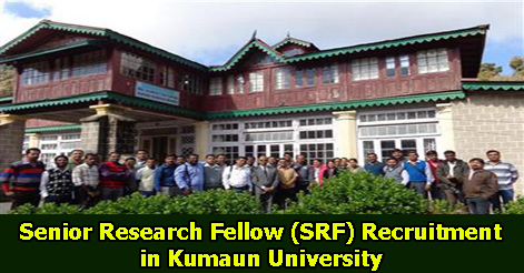 Senior Research Fellow (SRF) Recruitment in Kumaun University