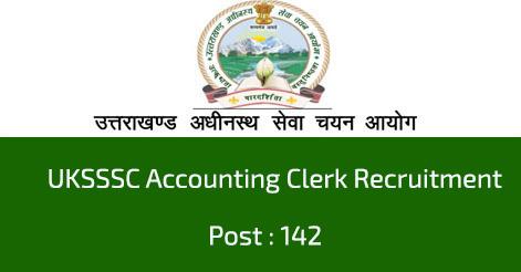 UKSSSC Accounting Clerk Recruitment