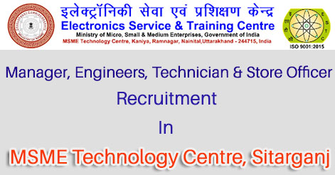 Recruitment in MSME Technology Centre Sitarganj