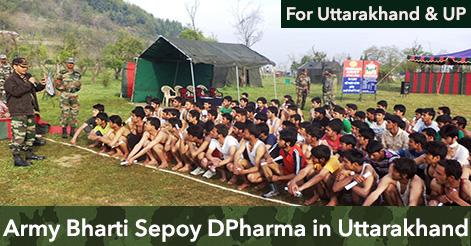 Army Bharti Rally Sepoy DPharma Uttarakhand