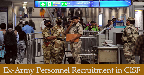 Ex Army Personnel Recruitment in CISF