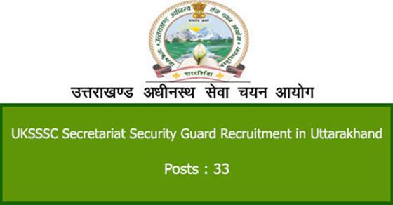 UKSSSC Secretariat Security Guard Recruitment in Uttarakhand