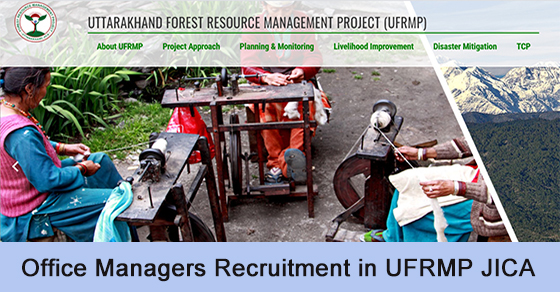 Office Managers Recruitment in UFRMP JICA