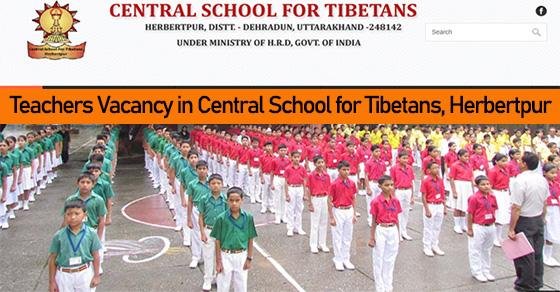 Teachers Vacancy in Central School for Tibetans, Herbertpur