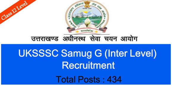 UKSSSC Group C Recruitment 2021 Inter Level