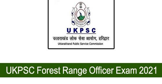 UKPSC Forest Range Officer Recruitment Exam 2021