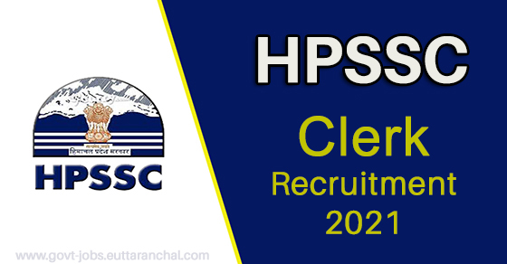 HPSSC Clerk Recruitment 2021