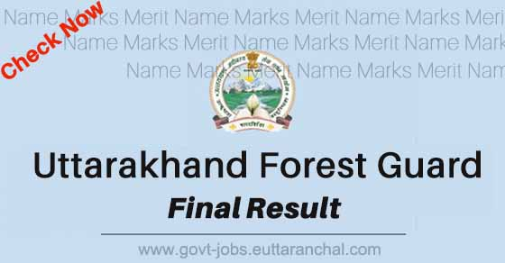 UKSSSC Forest Guard Final Result